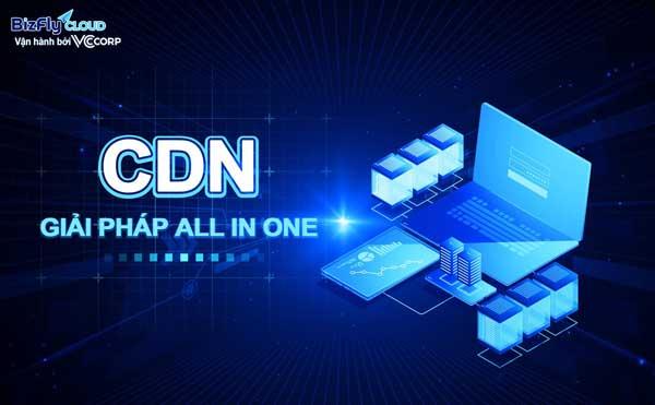Nâng cao chất lượng dịch vụ từ CDN ảnh 2